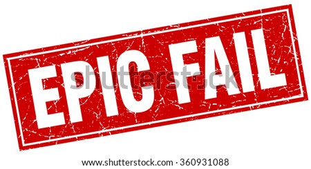 epic fail red square grunge stamp on white - stock vector
