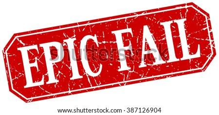 epic fail red square vintage grunge isolated sign - stock vector