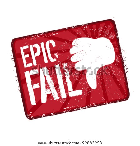 epic fail stamp - stock vector