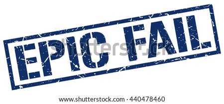 epic fail stamp.stamp.sign.epic.fail. - stock vector