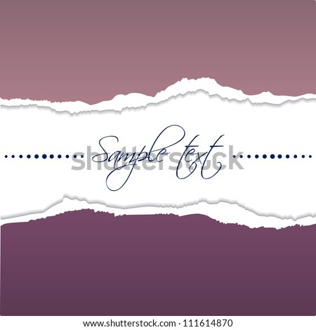 EPS10 file. Vector tear paper in purple color with blank space to write your own text - stock vector
