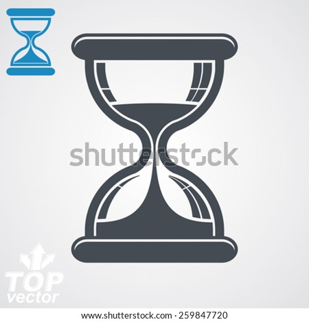 Eps8 high quality vector sand-glass illustration, includes additional version. Antique classic hourglass. Retro clock silhouette. Time idea stylized icon isolated on white. - stock vector
