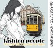 EPS10 vector illustration of a pretty fashion girl and old tram. Vintage style. - stock vector