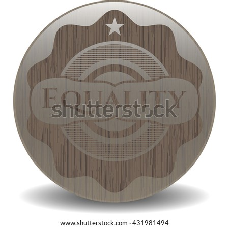 Equality realistic wood emblem - stock vector