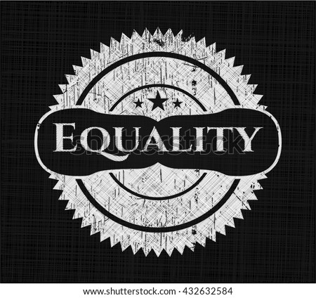 Equality with chalkboard texture - stock vector