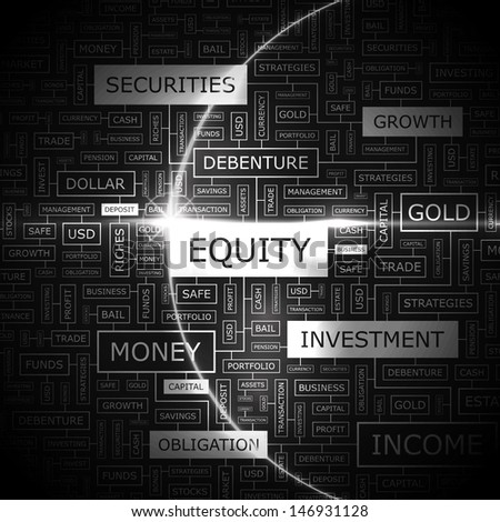 EQUITY. Background concept wordcloud illustration. Print concept word cloud. Graphic collage with related tags and terms. Vector illustration.  - stock vector