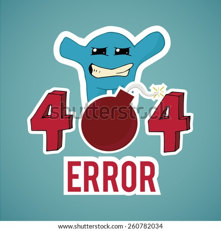 Error 404,frusted  monster and explosive text  on blue color background - stock vector