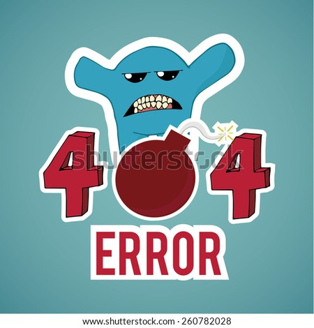 Error 404, monster and explosive text  on blue color background - stock vector