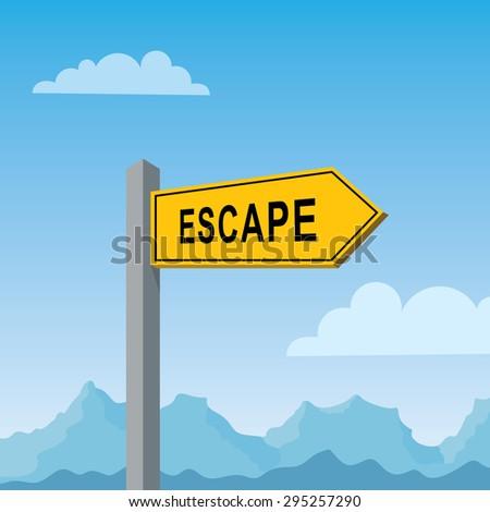 escape road sign  - stock vector