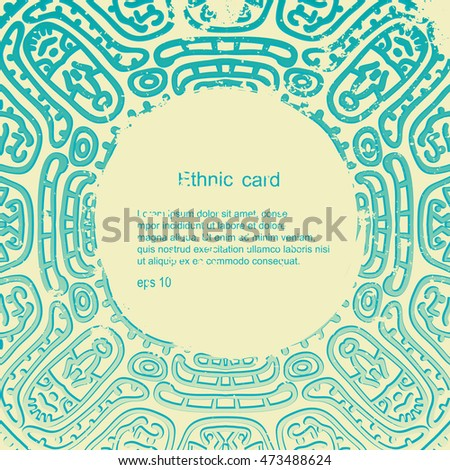 Ethnic ornament card of the Inca, Aztec, Indians, Maya, mexico. Ancient drawings. Vintage background.