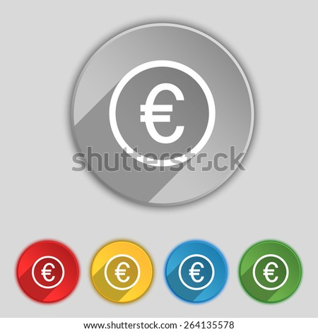 Euro icon sign. Symbol on five flat buttons. Vector illustration - stock vector
