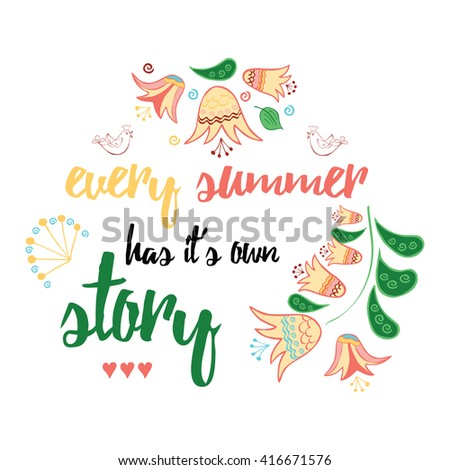 Every Summer Has Itu0027s Own Story. Inspirational Quote About Life And Summer  Decorated Meadow Hand