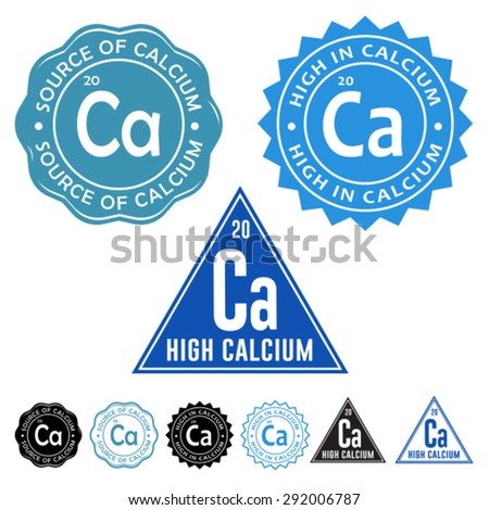 Excellent Source of Calcium, High in Calcium and High Calcium Seals Icons with variation set