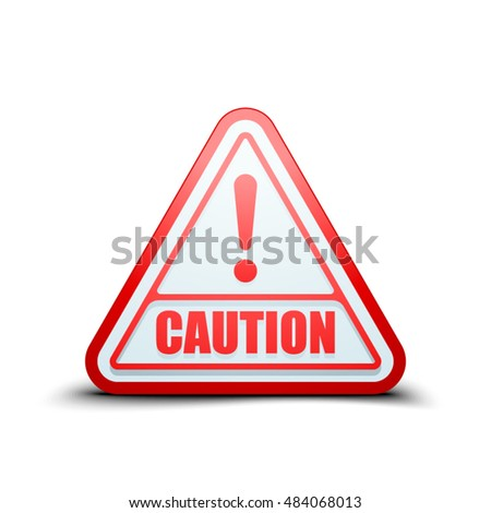 Exclamation Caution sign