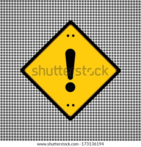 Exclamation danger sign general symbol needed for use  - stock vector