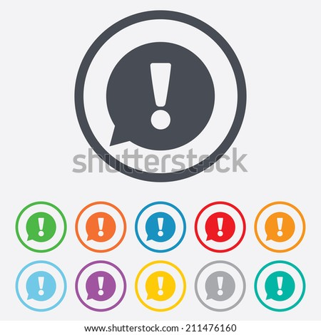 Exclamation mark sign icon. Attention speech bubble symbol. Round circle buttons with frame. Vector - stock vector