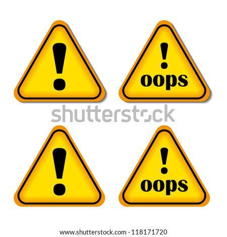 Exclamation sign, danger sign, Oops. Yellow, orange, black. Isolated vector. - stock vector