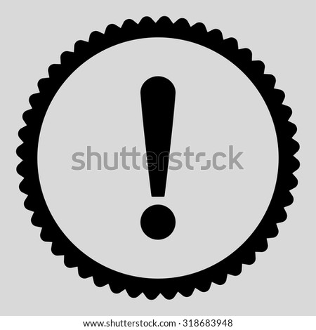 Exclamation Sign round stamp icon. This flat vector symbol is drawn with black color on a light gray background. - stock vector