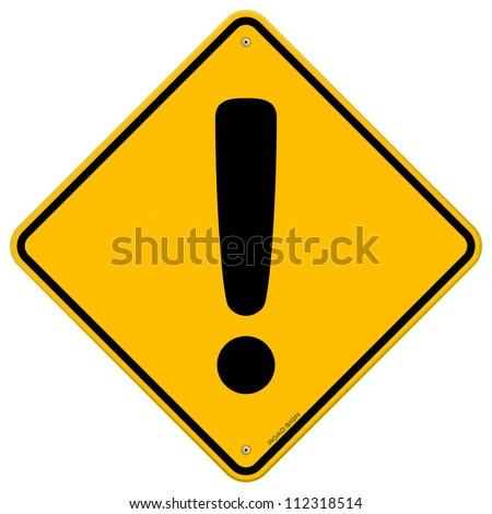 Exclamation Yellow Sign - Danger and risk symbol on yellow diamond road sign - stock vector