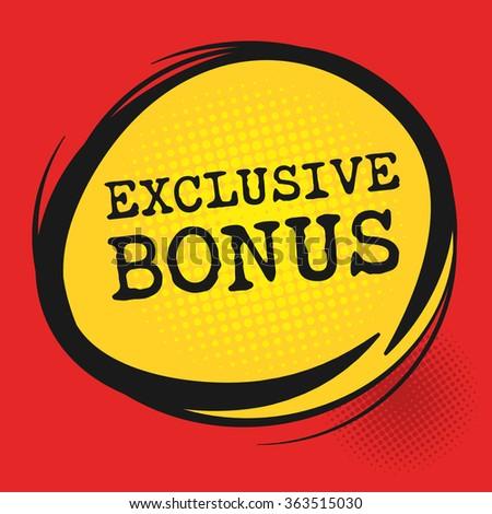 Exclusive Bonus label, vector illustration - stock vector