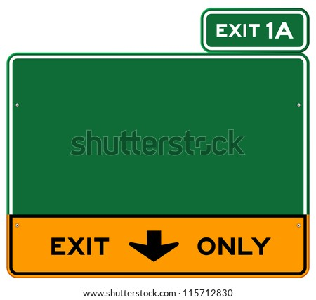 Highway Exit Sign Template Exit Only Sign - Green and