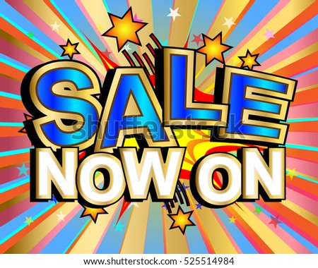 Exploding sale now on text colorful action vector illustration
