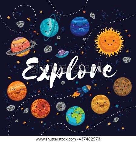 Explore . Awesome card with lovely planets, moon, spaceship, starts and comets. Fantastic childish background in bright colors