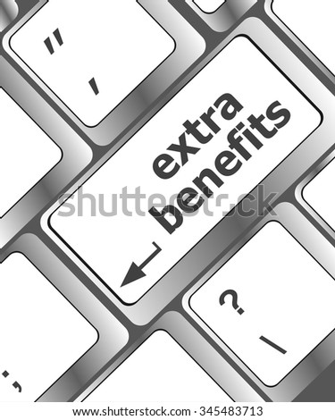 extra benefits button on keyboard - business concept vector illustration
