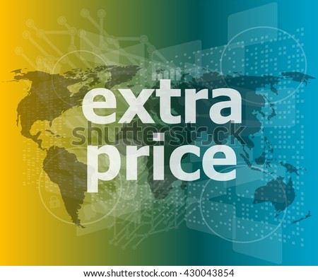 extra price text on digital touch screen - business concept vector illustration - stock vector