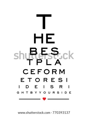 Eye chart snellen wall art print design vector for the best place for me to reside is right by your side