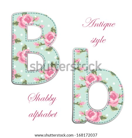 fabric letters with roses of retro alphabet in shabby chic style isolated on white background