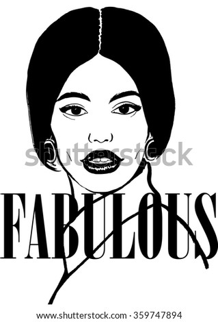 Fabulous Fashion Woman Face