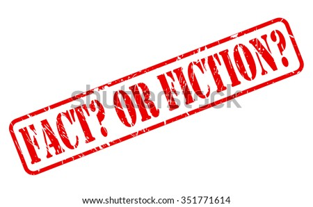 FACT OR FICTION red stamp text on white