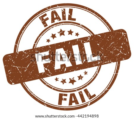 fail brown grunge round vintage rubber stamp.fail stamp.fail round stamp.fail grunge stamp.fail.fail vintage stamp. - stock vector
