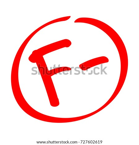 Grade Result F Hand Drawn Vector Grade With Minus In Circle