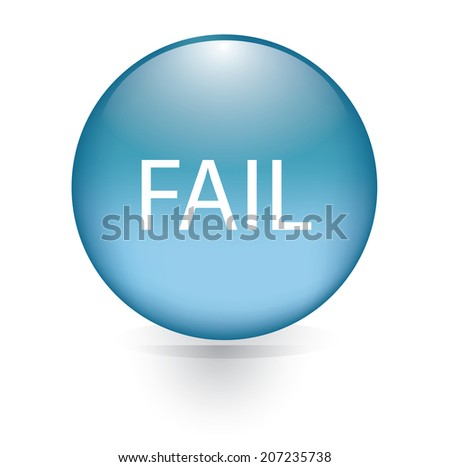 Fail word blue button  - stock vector