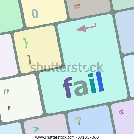 fail word on key showing fail failure mistake or sorry concept vector illustration - stock vector