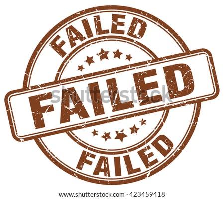 failed brown grunge round vintage rubber stamp.failed stamp.failed round stamp.failed grunge stamp.failed.failed vintage stamp. - stock vector