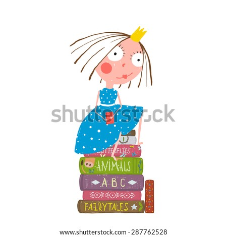 Fairy Tale Clever Princess Sitting on Stack of Books Reading. Childhood brightly colored funny hand drawn cute illustration for children education. - stock vector