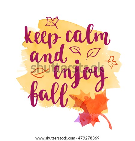 Exceptional Fall Handwritten Brush Calligraphy Quote And Autumn Motives. Lettering And  Decorative Leaves. Vector Element