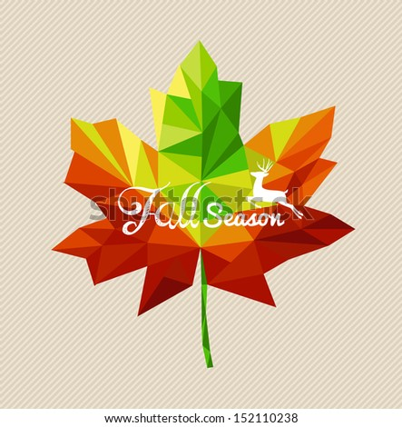 Fall season text and deer over colorful geometric leaf. EPS10 file with transparency for easy editing. - stock vector