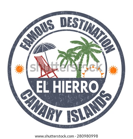 Famous destinations, El Hierro grunge rubber stamp on white, vector illustration - stock vector