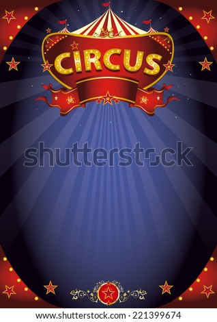 Fantastic night circus poster. A circus background poster with a sign  in the night for your entertainment. - stock vector