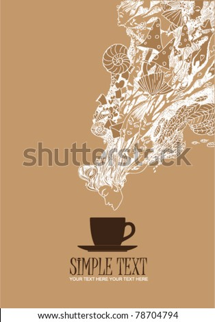 Fantasy  vector illustration of coffee-cup and female head. Place for your text. - stock vector