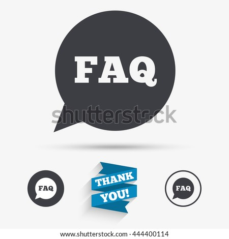 FAQ information sign icon. Help speech bubble symbol. Flat icons. Buttons with icons. Thank you ribbon. Vector