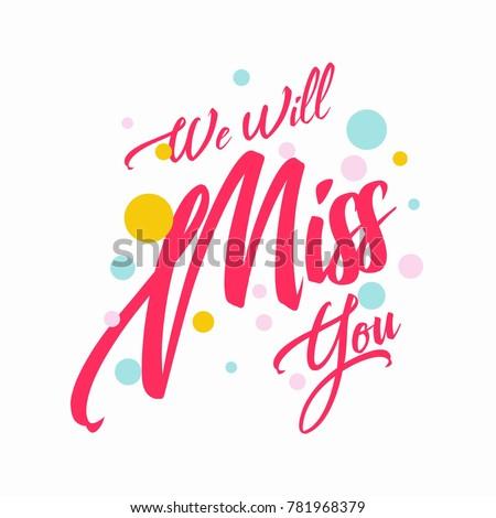 Farewell party card we will miss em vetor stock 781968379 shutterstock farewell party card we will miss you invitation greeting stopboris Gallery