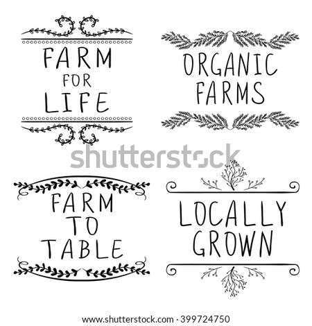 FARM FOR LIFE, ORGANIC FARMS, FARM TO TABLE, LOCALLY GROWN. Hand-drawn typographic elements isolated on white. Black lines.   - stock vector
