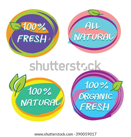 Farm fresh food  bright label, badge or seal. Set of 4 headliners for children food, fresh juices, all natural product. Hand drawn artistic circle food signs. Isolated.