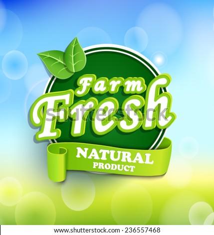 Farm fresh, organic food label, badge, vector. - stock vector