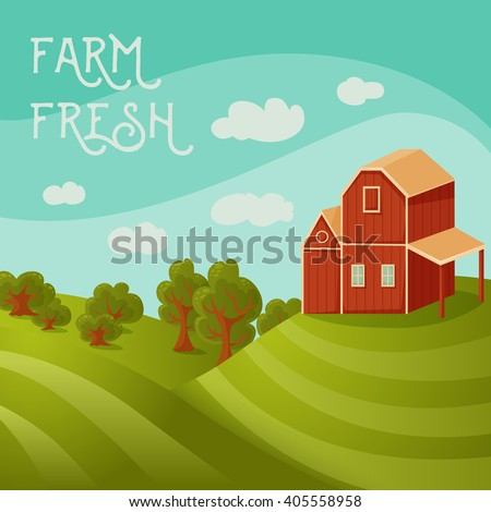 Farm fresh. Rural landscape with farmhouse, fields and trees. Cartoon vector illustration - stock vector